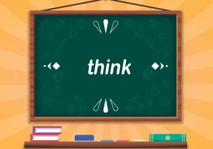 ریز نکته مهم درباره think
